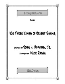 We Three Kings of Orient Swing: For string orchestra – score, parts by John H. Hopkins Jr.