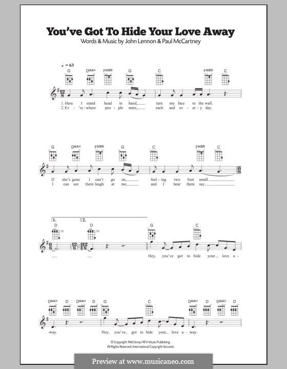 You've Got to Hide Your Love Away (The Beatles): para ukulele by John Lennon, Paul McCartney
