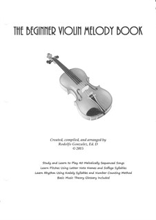The Beginner Violin Melody Book: The Beginner Violin Melody Book by folklore
