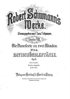 Dances of the League of David, Op.6: For piano (two versions) by Robert Schumann