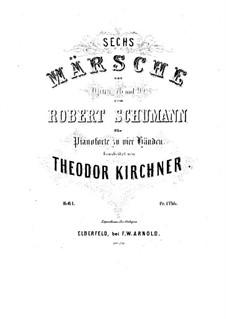 Six Marches, Op.76, Op.99 No.11, 14: para piano de quatro mãos - parte by Robert Schumann