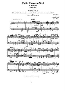 Concerto for Violin, Strings and Basso Continuo No.1 in A Minor, BWV 1041: Movement I Allegro moderato, for piano by Johann Sebastian Bach