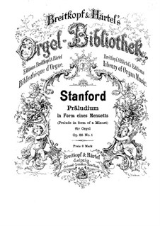 Six Preludes for Organ, Op.88: Prelude No.1 in form of a minuet by Charles Villiers Stanford