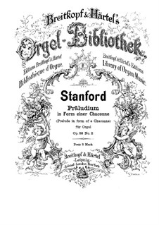 Six Preludes for Organ, Op.88: Prelude No.2 in form of a chaconne by Charles Villiers Stanford