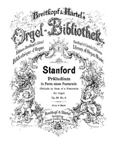 Six Preludes for Organ, Op.88: Prelude No.5 in form of a pastorale by Charles Villiers Stanford