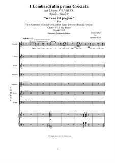 The Lombards on the First Crusade: Act 2-VII-VIII-IX Se vano è il pregare, for solo voices, chorus and piano, CSGV18 by Giuseppe Verdi