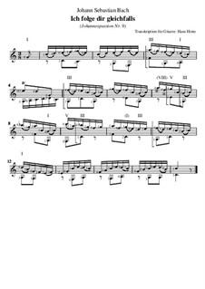 St John Passion, BWV 245: Nr.9 Ich folge dir gleichfalls, für Gitarre by Johann Sebastian Bach