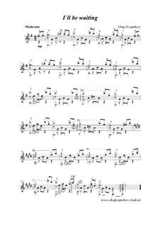 I'll be Waiting, Op.6: I'll be Waiting by Oleg Kopenkov