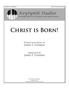 Christ is Born!: For baritone and piano by James Colman
