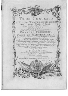 Concertos for Flute and Orchestra, Op.2: Concertos for Flute and Orchestra by Johann Friedrich Klöffler