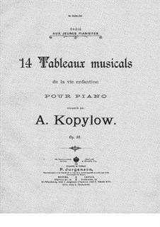 Tableaux musicaux de a vie enfantine, Op.53: Tableaux musicaux de a vie enfantine by Alexander Kopylov