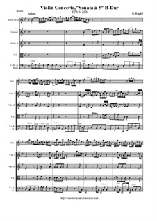Concerto for Violin and Strings in B Flat Major 'Sonata a 5', HWV 288: Score and all parts by Georg Friedrich Händel