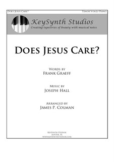 Does Jesus Care?: For tenor and piano by J. Lincoln Hall