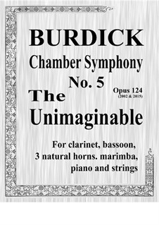 Chamber Symphony No.5 'The Unimaginable', Op.124: partes by Richard Burdick