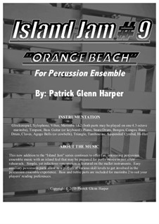 Island Jam No.9 - for Percussion Ensemble: Island Jam No.9 - for Percussion Ensemble by Patrick Glenn Harper