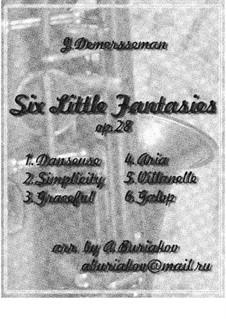 Six little fantasies, Op.28: Six little fantasies by Jules Demersseman
