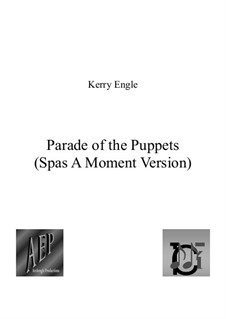 Parade of the Puppets: partitura completa by Kerry Engle