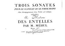 Three Sonatas for Harpsichord (or Piano), Op.2: Three Sonatas for Harpsichord (or Piano) by Étienne Méhul
