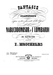 Fantasia on Themes from Verdi's 'Nebuchadnezzar': Para Piano by Ignaz Moscheles