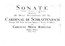 Twelve Sonatas for Violin and Harpsichord, Op.1: Twelve Sonatas for Violin and Harpsichord by Giovanni Mossi