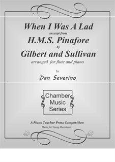 When I was a Lad: When I was a Lad by Arthur Seymour Sullivan