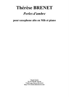 Perles d'Ambres: para alto saxofone e piano by Thérèse Brenet