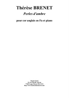 Perles d'Ambres: For cor anglais and piano by Thérèse Brenet