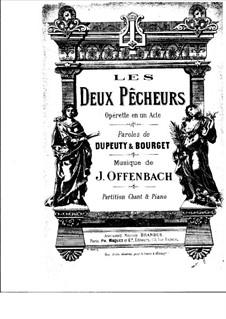 Les deux pêcheurs, ou Le lever du soleil: Partitura Piano-vocal by Jacques Offenbach
