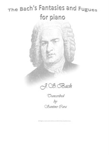 Fantasies and Fugues for piano: Fantasies by Johann Sebastian Bach