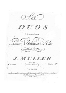 Six Duets for Violin and Viola, No.4-6: Six Duets for Violin and Viola, No.4-6 by Johann Adam Muller