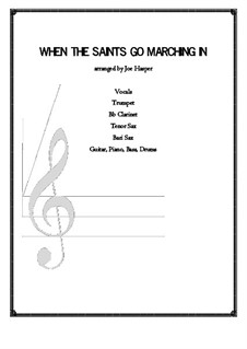 When the Saints Go Marching in: For voice and enssemble by folklore