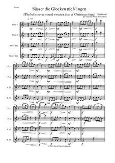 Süsser die Glocken nie klingen: para quarteto de flauta by folklore