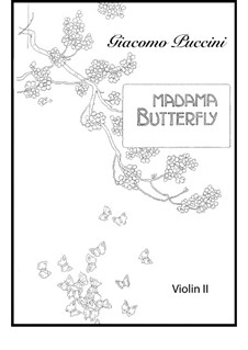 Madama Butterfly : Complete part of violins II by Giacomo Puccini