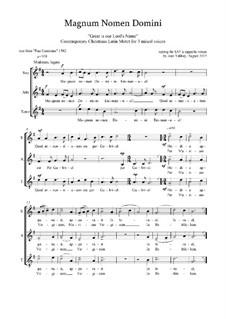 Magnum Nomen Domini: Christmas motet: SAT-SSA by Joan Yakkey