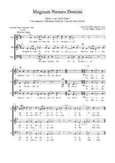Magnum Nomen Domini: Christmas motet: SAB by Joan Yakkey