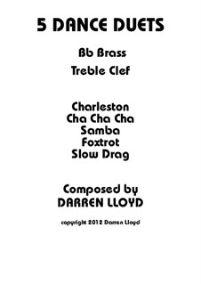 5 'Dance' Trumpet duets: 5 'Dance' Trumpet duets by Darren Lloyd
