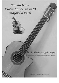 Concerto for Violin and Orchestra No.2 in D Major, K.211: Rondo, for violin and guitar, Op.11 by Wolfgang Amadeus Mozart