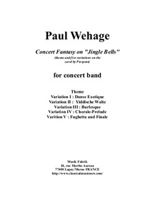 Concert Fantasy on 'Jingle Bells' for concert band: Score and parts by Paul Wehage