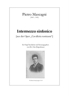 Cavaleria rusticana: Intermezzo, for organ by Pietro Mascagni