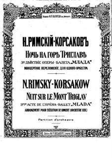 Mlada. Opera: Night on Mount Triglav, for Orchestra by Nikolai Rimsky-Korsakov