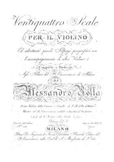 Ventiquattro scale per il violino: Ventiquattro scale per il violino by Alessandro Rolla