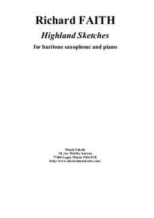 Highland Sketches: For baritone saxophone and piano by Richard Faith