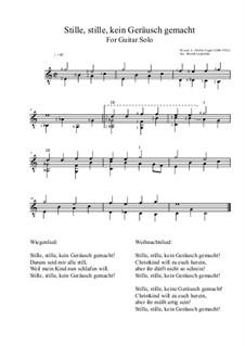 Stille, stille, kein Geräusch gemacht: For guitar solo (modern version) C major by Moritz Vogel