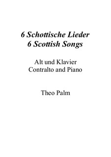 6 Schottische Lieder / 6 Scottish Songs: 6 Schottische Lieder / 6 Scottish Songs by folklore