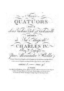 Three Quartets for Strings, BI 406, 399, 401 Op.5: Three Quartets for Strings by Alessandro Rolla