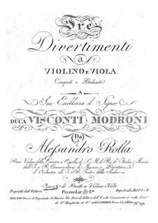 Three Divertimentos for Violin and Viola, BI 63, 80, 89 Op.6: Three Divertimentos for Violin and Viola by Alessandro Rolla