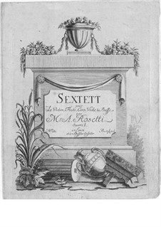 Sextet for Flute, French Horn and Strings, Op.1: Sextet for Flute, French Horn and Strings by Antonio Rosetti