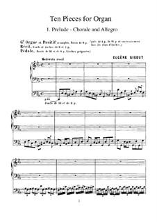 Ten Pieces for Organ: No.1 Prelude-Chorale and Allegro by Eugène Gigout