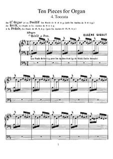 Ten Pieces for Organ: No.4 Toccata by Eugène Gigout