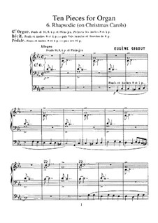 Ten Pieces for Organ: No.6 Rhapsodie (on Christmas Carols) by Eugène Gigout